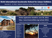 Sixth International Accelerator School for Linear Colliders